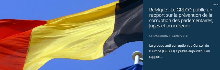 Belgique : Le GRECO publie un rapport sur la prévention de la corruption des parlementaires, juges et procureurs
